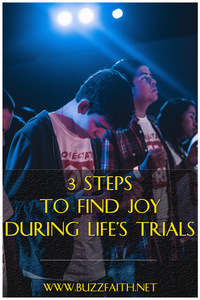 3 Steps to Find Joy During Life's Trials