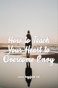 How to Teach Your Heart to Overcome Envy