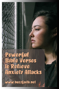 Powerful Bible Verses to Relieve Anxiety Attacks
